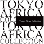 Tokyo Africa Collection 2018